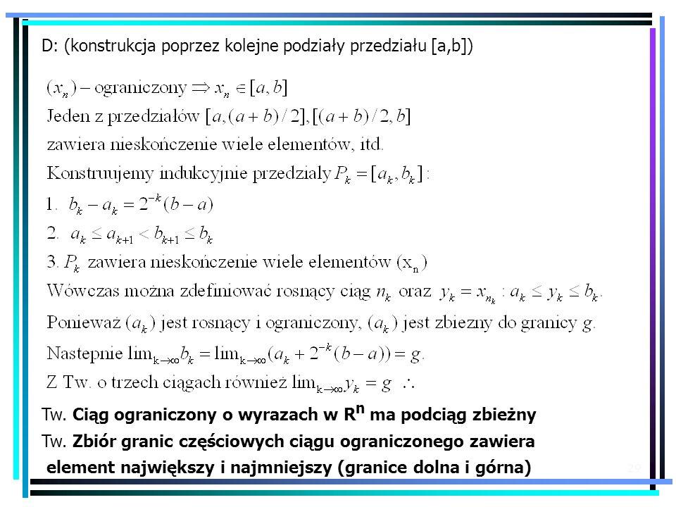 D: (konstrukcja poprzez kolejne podziały przedziału [a,b])